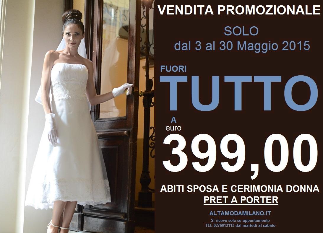 Outlet Abiti Da Sposa Economici A Milano Solo E Sempre Euro 399 00 Abiti Sposa Milano